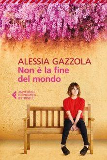 Non è la fine del mondo – Alessia Gazzola