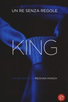 King: un re senza regole – Meghan March