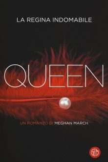 Queen: la regina indomabile – Meghan March