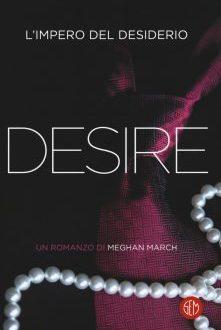 Desire: l'impero del desiderio – Meghan March