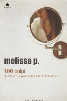 100 colpi di spazzola prima di andare a dormire – Melissa P.