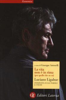 La vita non è in rima – Luciano Ligabue
