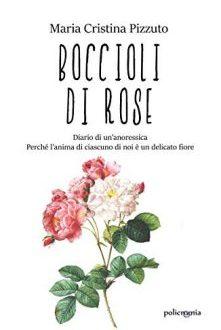 Boccioli di rose – Maria Cristina Pizzuto