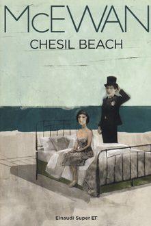 Chesil Beach – Ian Mc Ewan