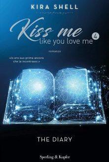 Kiss me like you love me 4 – Kira Shell