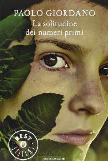 """""""La solitudine dei numeri primi"""" di Paolo Giordano: le frasi più belle"""
