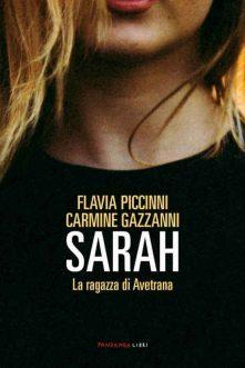 Sarah: la ragazza di Avetrana – Piccinni, Gazzanni