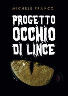 Progetto Occhio di Lince – Michele Franco